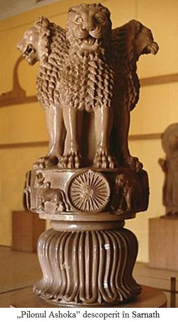 "2.5.3.1 ""Pilonul Ashoka"" descoperit în Sarnath"