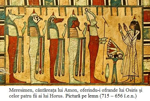 3.2.4.1 Meresimen, cântăreața lui Amon, oferindu-i ofrande lui Osiris și celor patru fii ai lui Horus. Pictură pe lemn (715 – 656 î.e.n.)