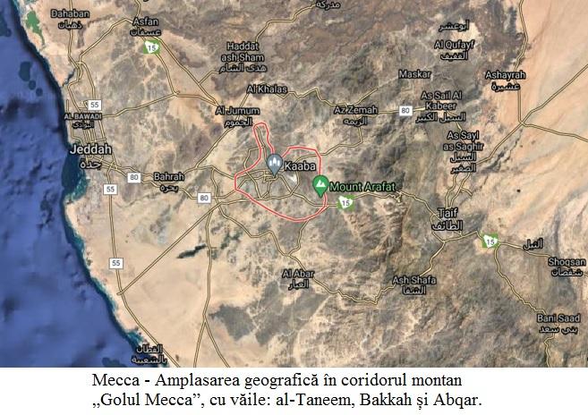 """I.2.7.01 Mecca - Amplasarea geografică în coridorul montan """"Golul Mecca"""", cu văile al-Taneem, Bakkah și Abqar."""