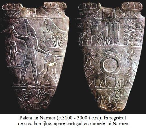 16.3.x.01 Paleta lui Narmer. În registrul de sus, la mijloc, apare cartuşul cu numele lui Narmer.