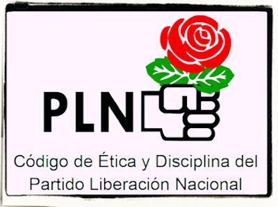 Código de Ética y Disciplina Partido Liberación Nacional