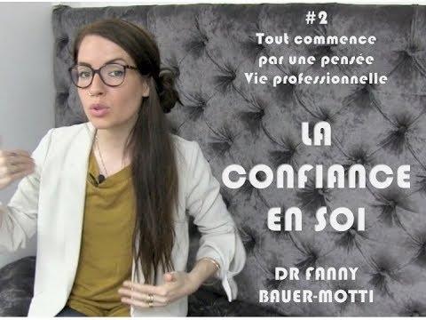 La confiance en soi #2 – Dr Fanny Bauer-Motti