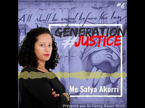 Génération Justice – Me Safya Akorri – Podcast