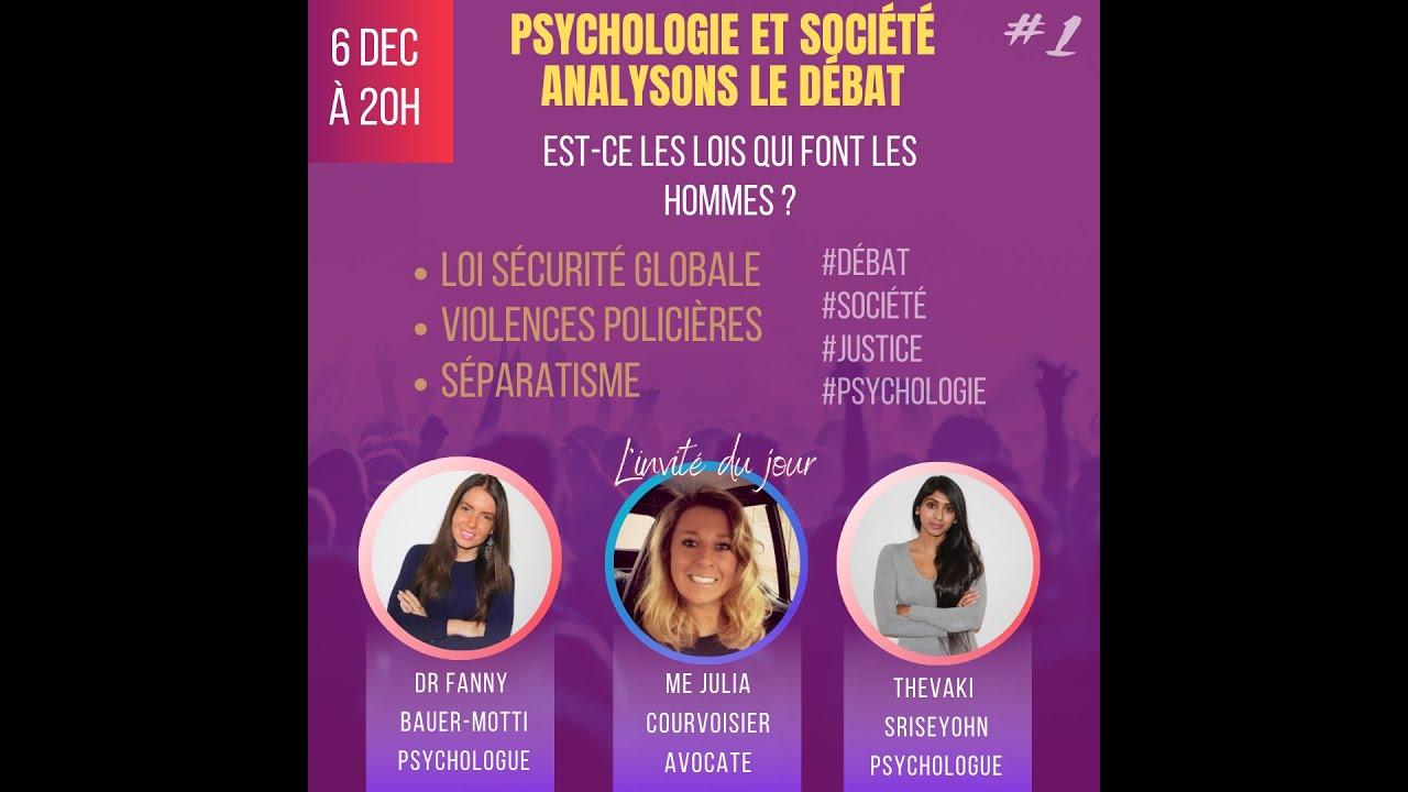 Psychologie & société : Analysons le débat #1