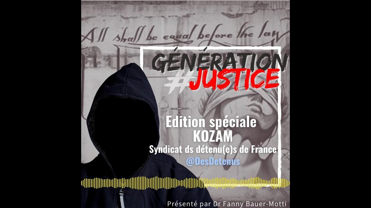 Génération Justice – Kozam – Syndicat des détenu(e)s de France