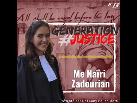 Génération Justice – Me Naïri Zadourian