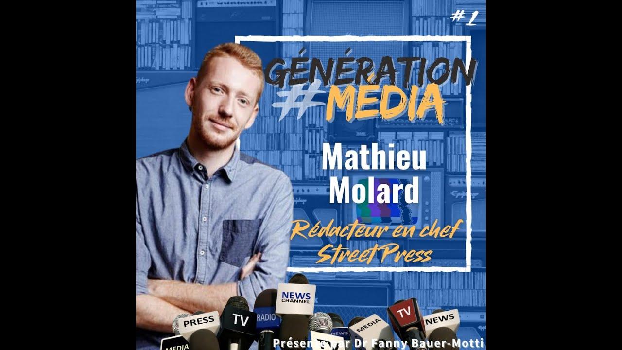 #1 Generation Média – Mathieu Molard rédacteur en chef de StreetPress