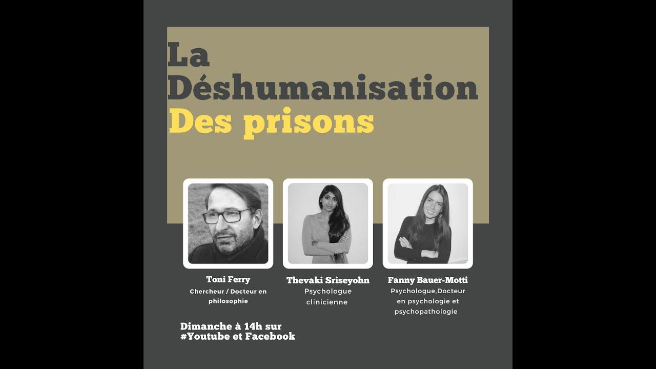 La déshumanisation des prisons avec le philosophe Tony Ferri