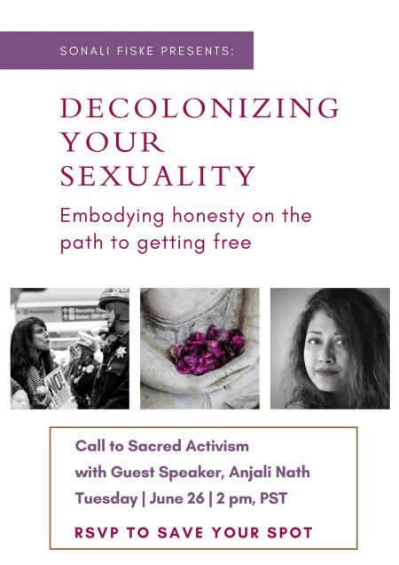 Decolonizing Your Sexuality Anjali Nath Upadhyay