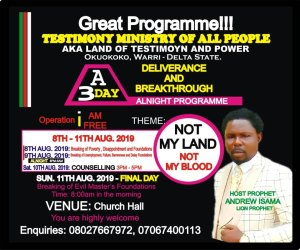 Testimony Ministry of All Nations holds 3 day crusade in Warri