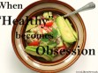 Orthorexia: When healthy becomes obsession | Libero Magazine