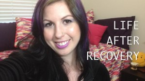 Video: Transitioning into Life After Recovery | Libero