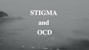 Stigma and OCD | Libero Magazine