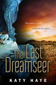 Last Dreamseer by Katy Haye