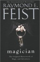 favourite novel Magician by Raymond E Feist