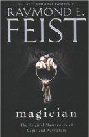 favourite novel Magician by Raymond E Feist