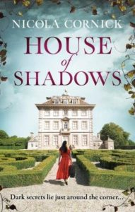 HOUSE OF SHADOWS cover by Nicola Cornick, author and tour guide