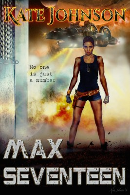 cover of Max Seventeen by Kate Johnson