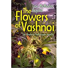 cover of flowers of vashnoi, vorkosigan, by Lois McMaster Bujold
