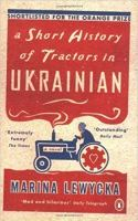 odd titles in fiction: Short History of Tractors in Ukrainian