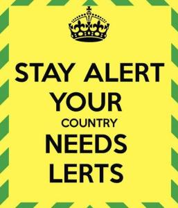 Stay Alert Your Country Needs Lerts