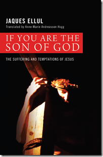 Jacques-Ellul-If-You-Are-The-Son-Of-God