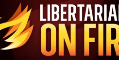 Libertarians On Fire Hosts Christianity And Libertarianism Discussion
