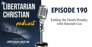 Ep 190: Ending the Death Penalty, with Hannah Cox
