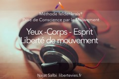 PCM Audio Yeux Methode Feldenkrais Libertevies