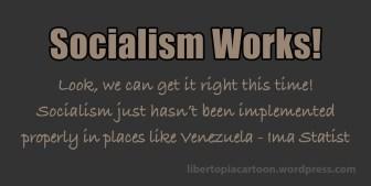 Socialism, Statism, Meme, Venezuela