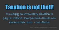 Taxation is theft, meme, Statist, taxation, politics