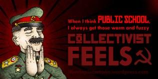 Collectivism, public school, Statism, funny meme, cool memes, awesome artwork, illustration, comrade, socialism, cartoon, meme, libertarian, leftism, progressives, leftist, progressivism