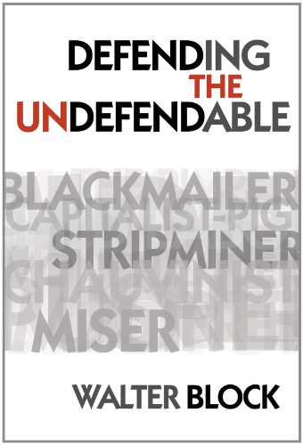 CYCLE: Defending the Undefendable… for a Profit with Walter Block