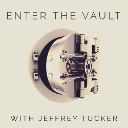 Enter the Vault with Jeffrey Tucker
