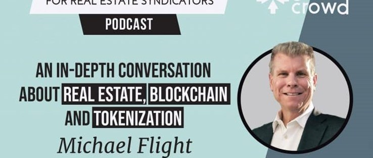 Picture of Michael Flight for The Real Estate Crowdfunding podcast on Real Estate, Blockchain and Tokenization.