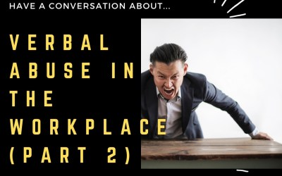 Verbal Abuse In The Workplace