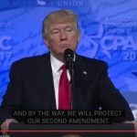 Trump to CPAC: 'We Will Protect Our Second Amendment!'