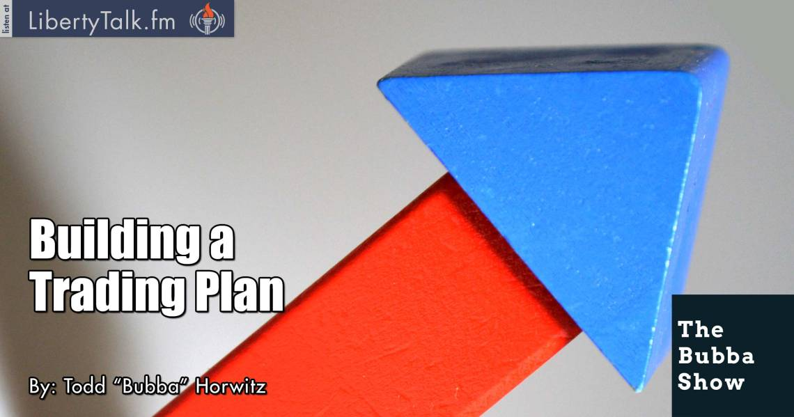 Building a Trading Plan - The Bubba Show