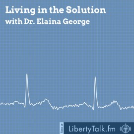 Living in the Solution with Dr. Elaina George Featured