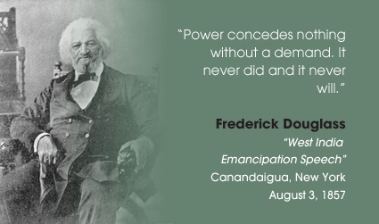 Deep State Frederick Douglass power concedes nothing without demand Quote