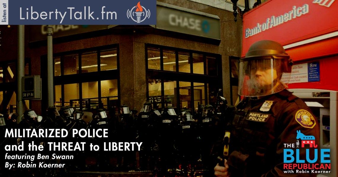 Militarized Police Ben Swann Blue Republican Featured Image