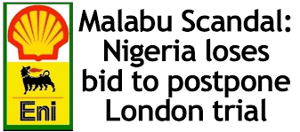 Malabu Scandal: Nigeria Loses Bid To Postpone London Trial