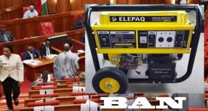 Proposed Bill: Senate To Ban Importation, Use Of Generators