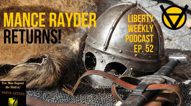 Mance Rayder Returns! Ep. 52