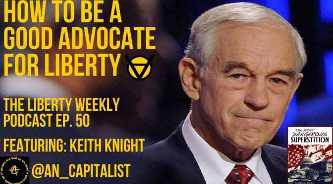 How to Be a Good Advocate for Liberty Ep. 50 Feat. Keith Knight