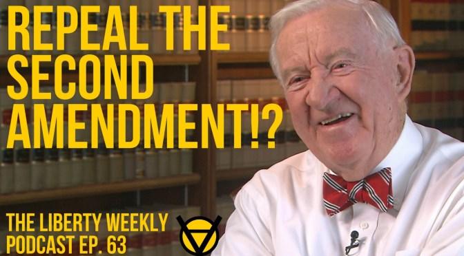 Repeal the Second Amendment?! Ep. 63