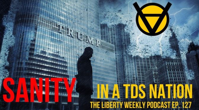 Sanity in a TDS Nation Ep. 127