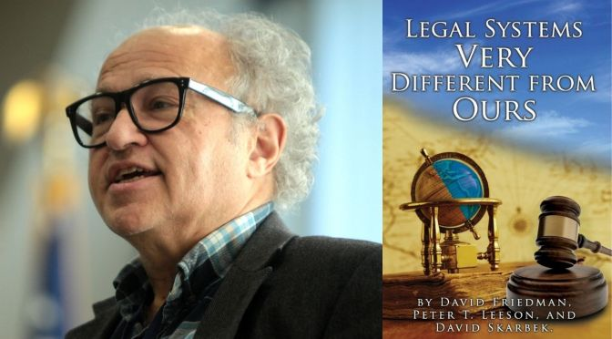 David Friedman: What Anarchists Can Learn From Other Legal Systems Ep. 151