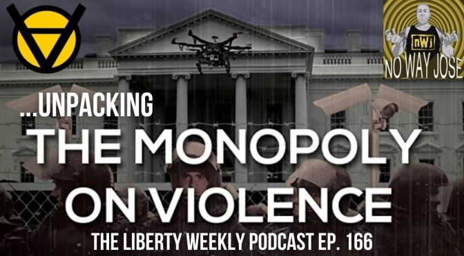 """Unpacking """"The Monopoly on Violence"""" ft. Jose Galison Ep. 166"""