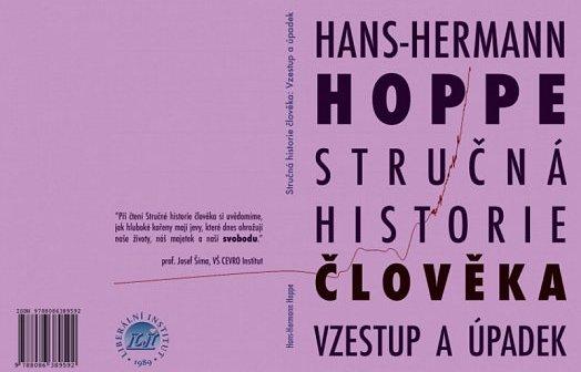 Liberální institut vydal knihu Hanse-Hermanna Hoppeho Stručná historie člověka